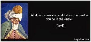 Role of invisible -Rumi